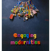 WAM Publications-Engaging Modernities: Transformations of the Commonplace,ISBN 1-86838-303-2