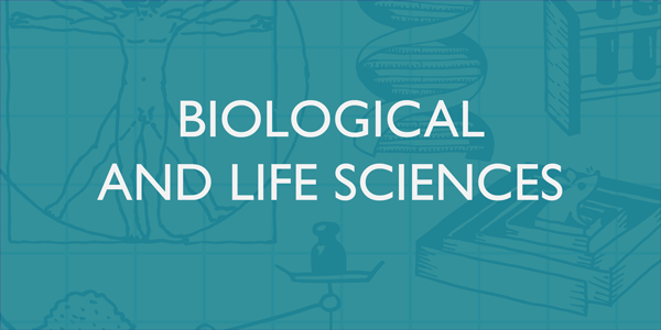 Biological and Life Sciences undergraduate banner