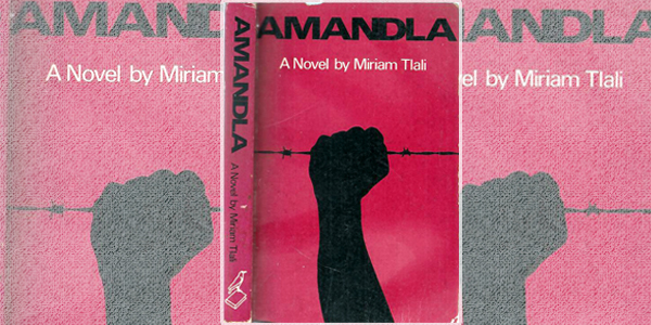 Amandla, a novel by Miriam Tlali