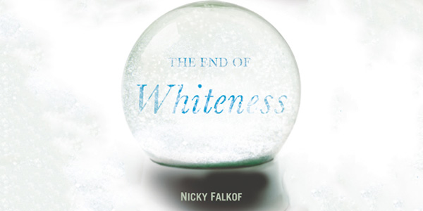 A new book titled: The End of Whiteness