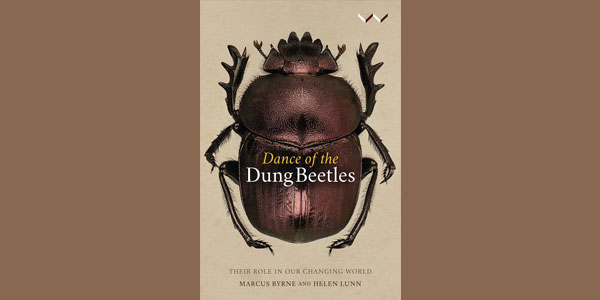 Dance of the 'Dung Beetles - Their role in our changing world', published by Wits University Press.