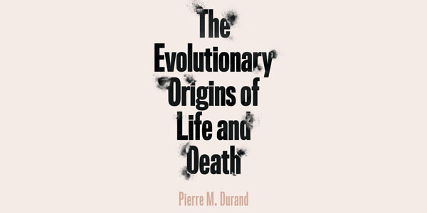 Wits researcher writes book on the evolutionary origins of life and death